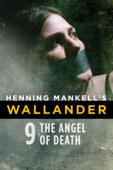 Henning Mankell's Wallander: The Angel of Death
