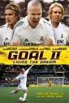 Goal! II: Living the Dream wiki, synopsis