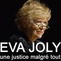 Télécharger Eva Joly, une justice malgré tout Episode 1