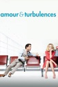 Affiche du film Amour & Turbulences