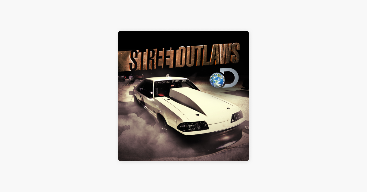 ‎Street Outlaws, Season 1