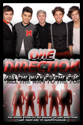 Maureen Goldthrope - One Direction: All the Way to the Top Grafik