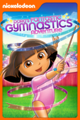 Dora the Explorer: Dora's Fantastic Gymnastics Adventure