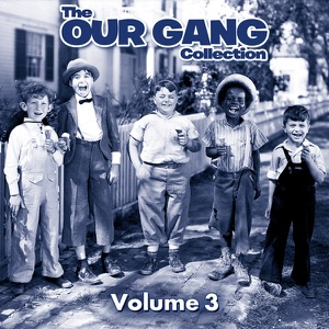 The Our Gang Collection, Vol. 3 - Episode 6