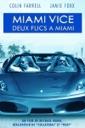 Affiche du film Miami Vice : Deux flics à Miami
