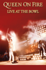 Queen, Freddie Mercury, Roger Taylor, Brian May & John Deacon - On Fire Live At the Bowl  artwork