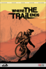 Where the Trail Ends - Jeremy Grant & Brad McGregor
