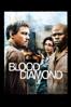Blood Diamond - Edward Zwick