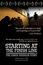 Starting At The Finish Line The Coach Buehler Story
