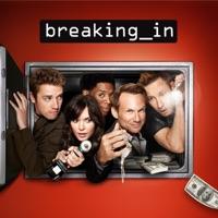 Télécharger Breaking In, Season 1 Episode 7