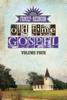 Country's Family Reunion Presents Old Time Gospel: Volume Four - James Burton Yocky