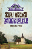 Country's Family Reunion Presents Old Time Gospel: Volume Four - James Burton Yocky