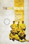 The Cool School: Story of the Ferus Art Gallery wiki, synopsis