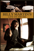 Billy Martin's Life On Drums The Art Of Drumming And Beyond  - Billy Martin