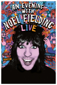 An Evening With Noel Fielding: Live