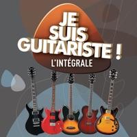 Télécharger Je suis guitariste !, L'intégrale Episode 50
