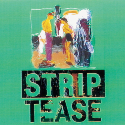 Strip Tease, Vol. 2 : America-America - Strip Tease