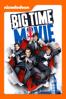Big Time Movie - Savage Steve Holland