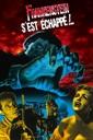 Affiche du film Frankenstein S\'est Échappé!