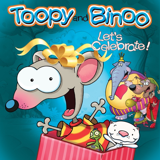 Toopy And Binoo Let S Celebrate On Itunes