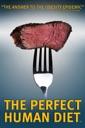 Affiche du film La diète parfaite pour les humains (The Perfect Human Diet)
