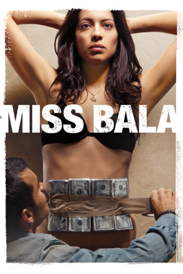Gerardo Naranjo - Miss Bala  artwork