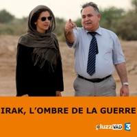 Télécharger Irak, l'ombre de la guerre Episode 1