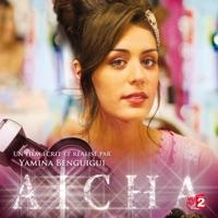 Télécharger Aicha Episode 1