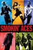 Smokin' Aces - Joe Carnahan
