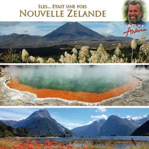 Antoine, La Nouvelle Zélande - Episode 1