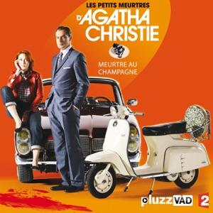Les petits meurtres d'Agatha Christie, Saison 2, Ep 2 :  Meutre au champagne - Episode 1