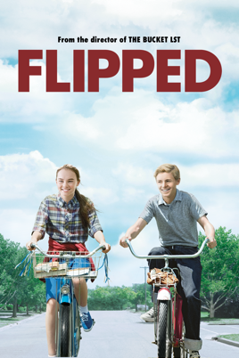 Flipped (2010) on iTunes