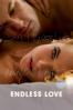 Endless Love (2014) - Shana Feste