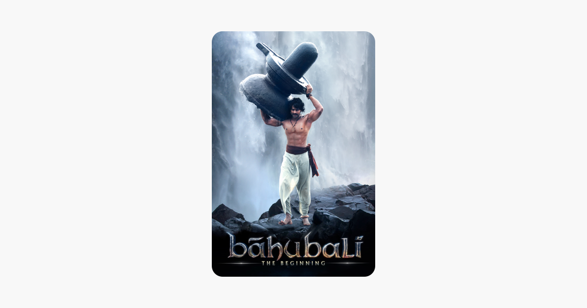 ‎Baahubali - The Beginning (Hindi Version) on iTunes