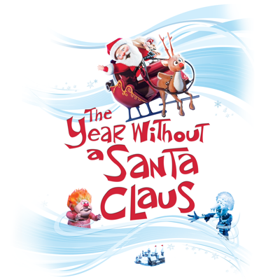 The Year Without a Santa Claus - The Year Without a Santa Claus