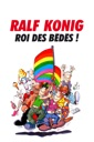 Affiche du film Ralf König : Roi des bédés !