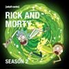 Rick and Morty - Rick and Morty, Season 2 (Uncensored)  artwork