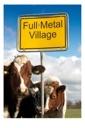Affiche du film Full Metal Village