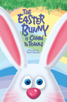 Arthur Rankin Jr. & Jules Bass - The Easter Bunny Is Comin' to Town artwork