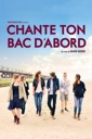 Affiche du film Chante ton bac d\'abord
