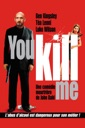 Affiche du film You Kill Me