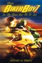 Affiche du film Biker Boyz