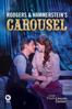 Glenn Weiss - Rodgers & Hammerstein's Carousel - Live from Lincoln Center  artwork