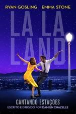 Capa do filme La La Land: Cantando Estações