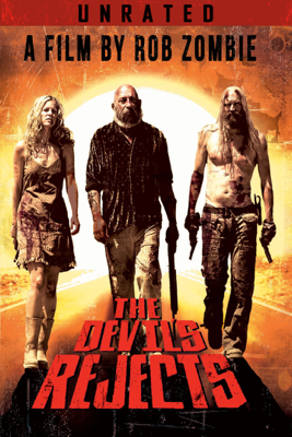 The Devil's Rejects (Unrated) HD Download
