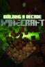 Building a Decade: Minecraft - Adam Witney
