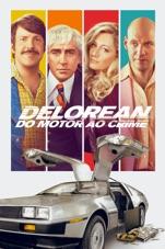 Capa do filme DeLorean: Do Motor ao Crime (2019)