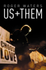 Roger Waters - Roger Waters: Us + Them  artwork