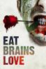Rodman Flender - Eat, Brains, Love  artwork