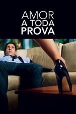 Capa do filme Amor A Toda Prova